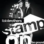 ITALOBROTHERS - Stamp On The Ground (Front Cover)
