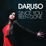 DARUSO - Since You Been Gone (Front Cover)