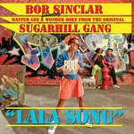 BOB SINCLAR feat THE SUGARHILL GANG - La La Song (Front Cover)