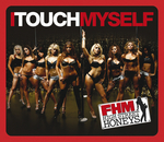 FHM HIGH STREET HONEYS - I Touch Myself (Front Cover)