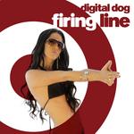 DIGITAL DOG - Firing Line (Front Cover)