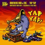BROTHERS BUD vs THC - Yap Yap (Front Cover)