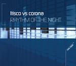 FRISCO vs CORONA - Rhythm Of The Night (Front Cover)