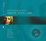 MICKY MODELLE vs JESSY - Dancing In The Dark (Front Cover)