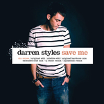 DARREN STYLES - Save Me (Front Cover)