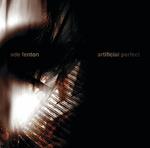 ADE FENTON - Artificial Perfect (Front Cover)