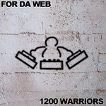 1200 WARRIORS, The - For Da Web (Front Cover)