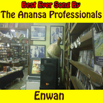 ANANSA PROFESSIONALS, The - Enwan (Front Cover)