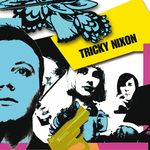 TRICKY NIXON - Tricky Nixon EP (Front Cover)