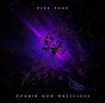 PINK PUNK - Zombie God Delicious (Explicit) (Front Cover)