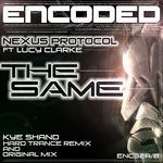 NEXUS PROTOCOL feat LUCY CLARKE - The Same (Front Cover)