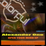 ONE, Alexander - Open Your Mind EP (Front Cover)