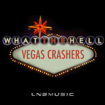 VEGAS CRASHERS - What The Hell (Front Cover)