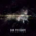 VARIOUS - Sub Pressure Volume 2 (Front Cover)