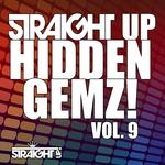 VARIOUS - Straight Up Hidden Gemz! Vol 9 (Front Cover)