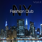 VARIOUS - New York Fashion Club Vol 2 (Front Cover)