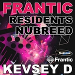 Frantic Residents NuBreed (mixed by Kevsey D) (unmixed tracks)