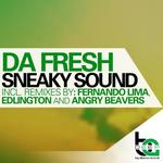 DA FRESH - Sneaky Sound (remixes) (Front Cover)