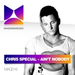 CHRIS SPECIAL - Ain't Nobody (Front Cover)