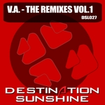 SOLANO, Ian/LANCE MATHARD/KIRILL TRANCELINER/ARIS GRAMMENOS - Destination Sunshine (The Remixes Volume 1) (Front Cover)