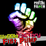 WOBBLE FACTORY - Fist Pump (Front Cover)