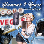 TONY C/VARIOUS - Glamour & House (mix By Tony C) (unmixed tracks) (Front Cover)