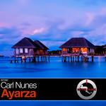 NUNES, Carl - Ayarza (Front Cover)