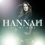 HANNAH - Call My Name (Part One) (Front Cover)
