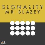 MR BLAZEY - Slonality (Front Cover)