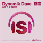 DYNAMIK DAVE - Got The Blues (Front Cover)