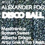 FOG, Alexander - Disco Ball (Front Cover)