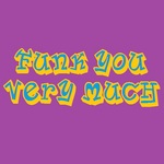 FUNK YOU VERY MUCH - Funk You Very Much Volume 15 (Front Cover)