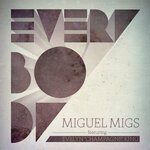 MIGS, Miguel feat EVELYN CHAMPAGNE KING - Everybody (Part 2) (Front Cover)