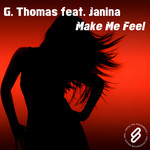 G THOMAS feat JANINA - Make Me Feel (Front Cover)