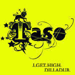 TASO - I Get High EP (Front Cover)