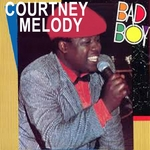 MELODY, Courtney - Bad Boy Reggae (Front Cover)