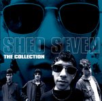 SHED SEVEN - The Collection (Front Cover)