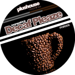 Decaf Pleaze