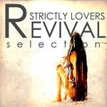VARIOUS - Strictly Lovers Revival (Front Cover)