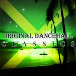 VARIOUS - Original Dancehall Classics (Front Cover)
