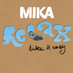 MIKA - Relax, Take It Easy (Front Cover)