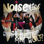 NOISETTES - Noisettes Napster Session (Live EP) (Front Cover)