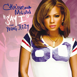 CHRISTINA MILIAN - Say I (UK) (Front Cover)