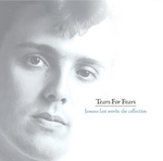 TEARS FOR FEARS - Famous Last Words - The Collection (Front Cover)