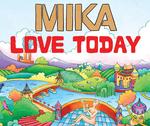 MIKA - Love Today (Moto Blanco Radio Edit) (Front Cover)