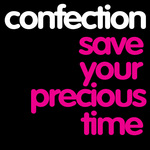 Save Your Precious Time