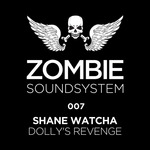 WATCHA, Shane - Dolly's Revenge (Front Cover)