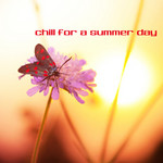 VARIOUS - Chill For A Summer Day (Front Cover)