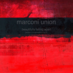 MARCONI UNION - Beautifully Falling Apart (Ambient Transmissions vol 1) (Front Cover)