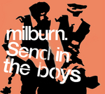 MILBURN - Send in the Boys (Front Cover)